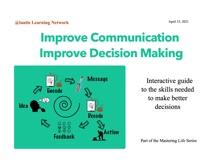 Improve Communication Improve Decision Making