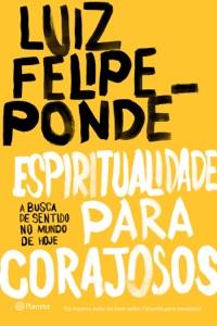 Espiritualidade para corajosos Book Cover
