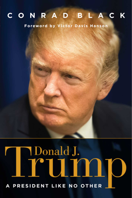 Donald J. Trump - Conrad Black book