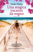 Download and Read Online Una magica vacanza da sogno