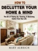How to Declutter Your Home & Mind
