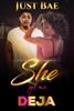 Just Bae - She Got Me: Deja  artwork