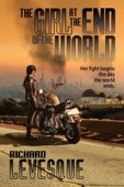 Download and Read Online The Girl at the End of the World