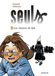 Seuls - tome 11 - Les cloueurs de nuit La couverture du livre martien