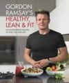 Gordon Ramsays Healthy Lean  Fit