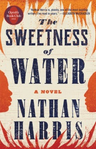 The Sweetness of Water (Oprah's Book Club) Book Cover