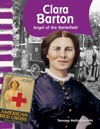 Clara Barton Angel Of The Battlefield