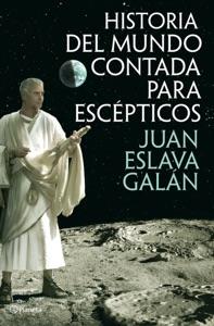 Historia del mundo contada para escépticos Book Cover