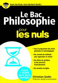 Le Bac Philosophie 2016 pour les Nuls