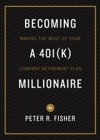 Becoming A 401k Millionaire