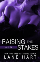 All In: Raising the Stakes