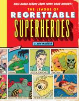 Jon Morris - The League of Regrettable Superheroes artwork