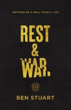 Rest And War