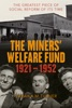 The Miners' Welfare Fund 1921-1952