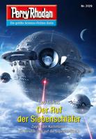 Download and Read Online Perry Rhodan 3129: Der Ruf der Siebenschläfer