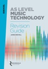 Edexcel AS Level Music Technology Revision Guide