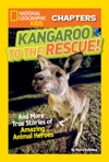 National Geographic Kids Chapters Kangaroo To The Rescue