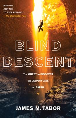 Blind Descent - James M. Tabor book