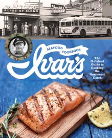 Ivar's Seafood Cookbook book