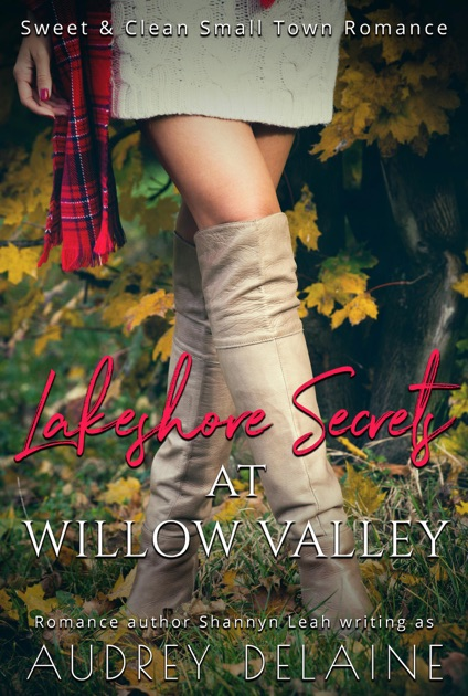 Lakeshore Secrets at Willow Valley by Audrey Delaine on Apple Books