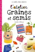 L'atelier graines et semis Book Cover