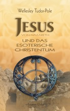 Jesus Von Nazareth Und Das Esoterische Christentum