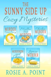The Sunny Side Up Cozy Mysteries Box Set - Rosie A. Point by  Rosie A. Point PDF Download