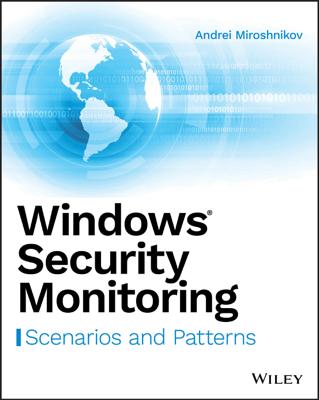 Windows Security Monitoring - Andrei Miroshnikov book
