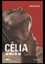 Célia – Au-delà De Lui –