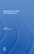 Approaches To Child And Family Policy