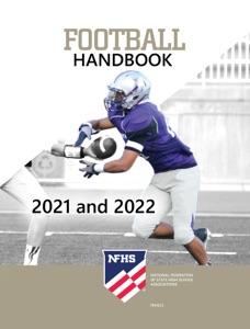 2021 and 2022 NFHS Football Handbook