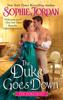 Sophie Jordan - The Duke Goes Down  artwork