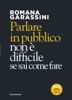 Romana Garassini - Parlare in pubblico non è difficile artwork