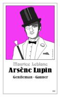 Download and Read Online Arsène Lupin - Gentleman-Gauner