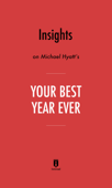 Insights on Michael Hyatt's Your Best Year Ever by Instaread
