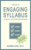 Norman Eng - Create an Engaging Syllabus: A Concise, 7-Step Guide for Professors Grafik