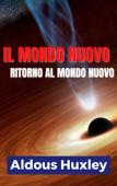 Il Mondo nuovo - Ritorno al mondo nuovo Book Cover