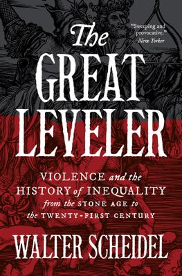 The Great Leveler - Walter Scheidel book