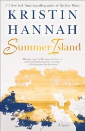 Summer Island - Kristin Hannah by  Kristin Hannah PDF Download