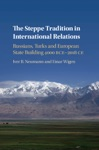The Steppe Tradition In International Relations