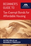 Beginners Guide To Tax-Exempt Bonds For Affordable Housing