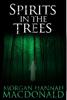 Morgan Hannah MacDonald - Spirits in the Trees  artwork