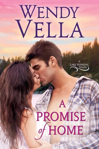 A Promise of Home - Wendy Vella - Wendy Vella