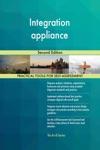 Integration Appliance Second Edition