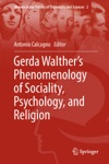 Gerda Walthers Phenomenology Of Sociality Psychology And Religion