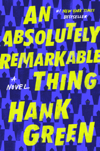 An Absolutely Remarkable Thing