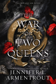 Download and Read Online The War of Two Queens