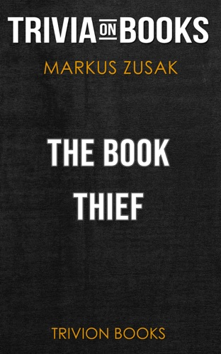 Trivia-On-Books - The Book Thief by Markus Zusak (Trivia-On-Books)