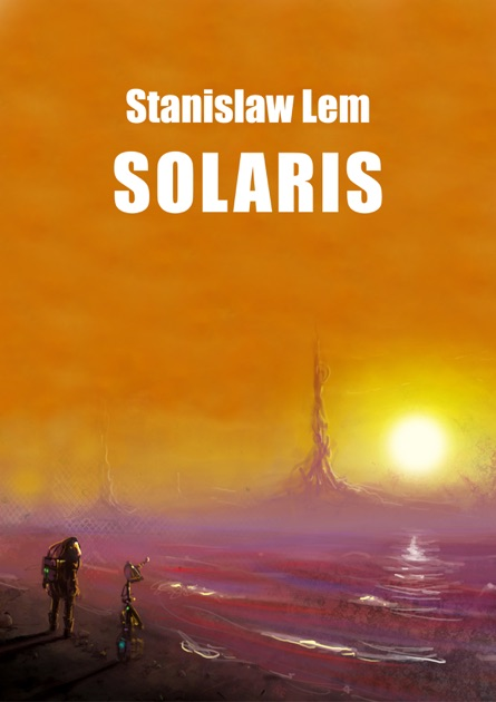 Solaris By Stanisaw Lem On Apple Books