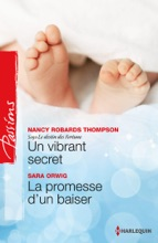 Un Vibrant Secret - La Promesse D'un Baiser